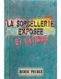 la-sorcellerie-exposee